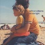 Kathryn Williams, Old Low Light