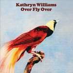 Kathryn Williams, Over Fly Over