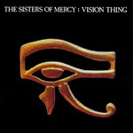 The Sisters of Mercy, Vision Thing