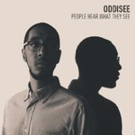Oddisee, People Hear What They See
