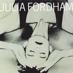 Julia Fordham, Julia Fordham