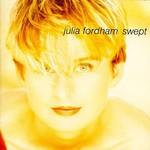 Julia Fordham, Swept