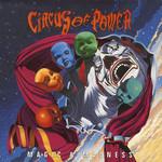 Circus of Power, Magic & Madness