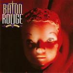 Baton Rouge, Shake Your Soul
