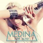 Medina, For Altid