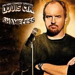 Louis C.K., Shameless