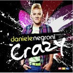 Daniele Negroni, Crazy