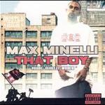 Max Minelli, That Boy
