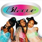 Blaque, Blaque