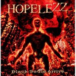 Hopelezz, Black Souls Arrive