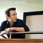Colin James, Fifteen