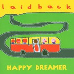 Laid Back, Happy Dreamer