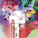 Walk The Moon, Walk The Moon