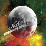 Nickodemus, Moon People