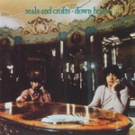 Seals & Crofts, Down Home