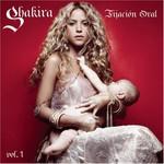 Shakira, Fijacion Oral, Volume 1