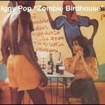 Iggy Pop, Zombie Birdhouse mp3