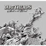 The Dirty Heads, Sails To The Wind