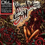 Del the Funky Homosapien & Parallel Thought, Attractive Sin