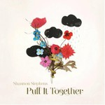 Shannon Stephens, Pull It Together