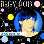 Iggy Pop, Party