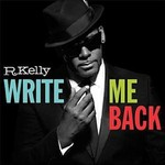 R. Kelly, Write Me Back