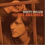 Rhett Miller, The Dreamer