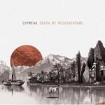 Chymera, Death By Misadventure