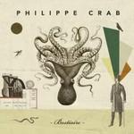 Philippe Crab, Bestiaire