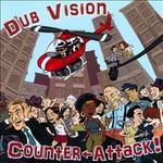 Dub Vision, Counter Attack