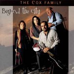 The Cox Family, Beyond the City