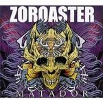 Zoroaster, Matador