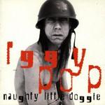 Iggy Pop, Naughty Little Doggie