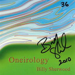 Billy Sherwood, Oneirology