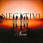 Negative, Neon