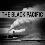 The Black Pacific, The Black Pacific