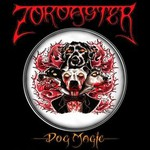 Zoroaster, Dog Magic