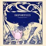 Deportees, Damaged Goods