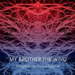 My Brother the Wind, Twilight In The Crystal Cabinet