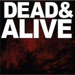 The Devil Wears Prada, Dead & Alive