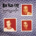 Ben Folds Five, Whatever and Ever Amen