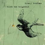 Tracy Bonham, Blink The Brightest
