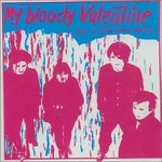 My Bloody Valentine, This Is Your Bloody Valentine