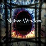 Native Window, Native Window