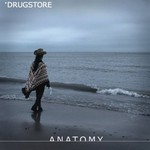 Drugstore, Anatomy mp3