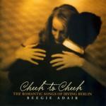 Beegie Adair, Cheek To Cheek: The Romantic Songs of Irving Berlin