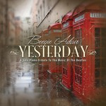 Beegie Adair, Yesterday: A Solo Piano Tribute to the Music of the Beatles