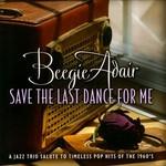 Beegie Adair, Save The Last Dance For Me