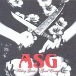 ASG, Feeling Good  is Good Enough