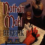 Nathan Mahl, Heretik Volume I: Body of Accusations